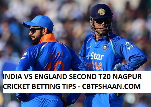 india vs england second t20 nagpur,cricket betting tips,england toor of india 2016-17