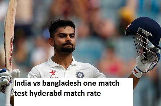 India vs Bangladesh 0nly Test Match Hyderabd Live Cricket Match Rate And Odds