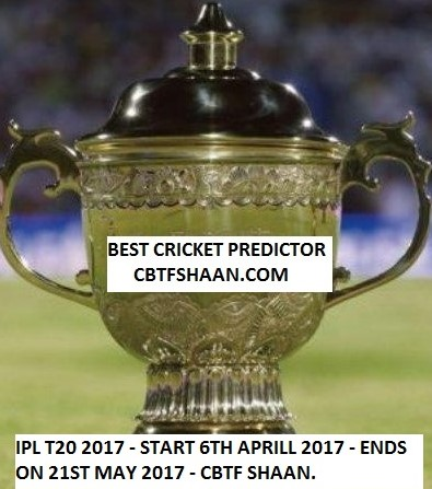 Get Cbtf Shaan Ipl T20 2017 Betting Preview,Cup Winner and past ipl tips and his accuracy in cricket betting and also why cbtf shaan is best cricket tipper.