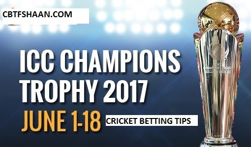 Icc Champions Trophy 2017 Free Cricket Betting Tips Preview and News with Accurate fancy or session tips and match rate from cbtf shaan