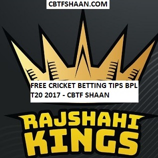 Free Cricket Betting Tips Online Help and Guide from Betting Tips Expert Cbtf Shaan of Rangpur Riders vs Rajshahi Kings Bpl T20 11th November 2017 at Dhaka