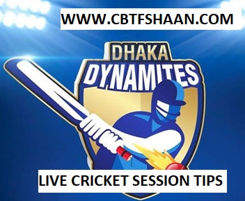 Live Cricket Session Tips or Fancy Tips of Dhaka Dynamites vs Rajshahi Kings Bpl T20 18TH November 2017 At Dhaka