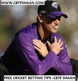 Free Cricket Betting Tips Online Help and Guide from Cricket Betting Tips Expert Cbtf Shaan of Hobart Hurricanes Vs Melbourne Renegades Big bash T20 21st December 2017 at Hobart