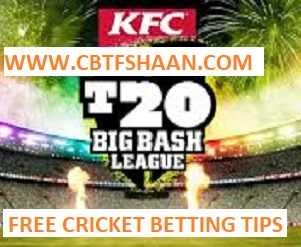 Free Cricket Betting Tips Online Help and Guide from Cricket Betting Tips Expert Cbtf Shaan of at Melbourn Rengades Vs Brisbane Heat Big bash T20 23rd December 2017 at Melbourn