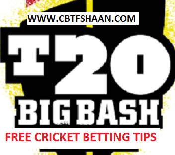 Free Cricket Betting Tips Online Help and Guide from Cricket Betting Tips Expert Cbtf Shaan of at Perth Scorchers Vs Sydney Sixer Big bash T20 23rd December 2017 at Sydney