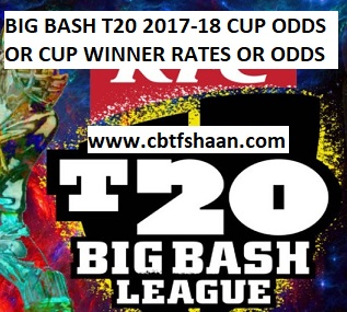 Live Cricket Match Odds or Latest Cup Winner Big Bash T20 2017-18 Odds or Cup Rates with All other Free Cricket Betting Tips And Odds of all Cricket Matches.