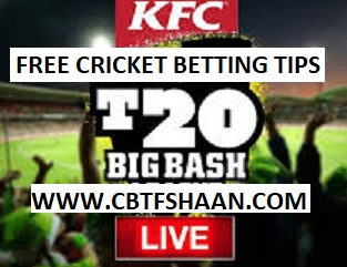 Free Cricket Betting Tips Online Help and Guide from Cricket Betting Tips Expert Cbtf Shaan of Hobart Hurricanes Vs Sydney Sixer Big bash T20 8th January 2018 at Hobart