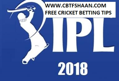 Free Cricket Betting Tips Online Help and Guide from Cricket Betting Tips Expert Cbtf Shaan of  Ipl T20 2018 Or Indian Premier League T20 2018 Cup Winner Betting Tips Preview before series.