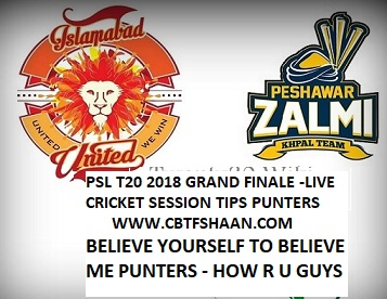 Live Cricket Session or Fancy Tips of Peshawar Zalmi Vs Islamabad United Psl T20 25th March 2018 Final at Lahore